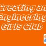 Is Engineering Still a Boy's Club?