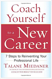 Coach Yourself to a New Career: