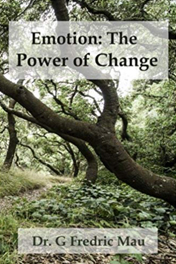 Emotion: The Power of Change: