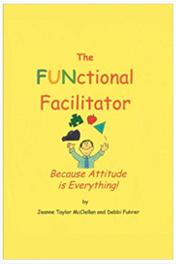 The Functional Facilitator: