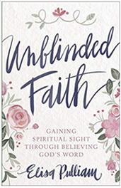 Unblinded Faith: