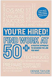You're Hired! Find Work at 50+: